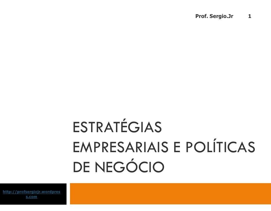 Aulas - Estratégias Empresariais - 2009