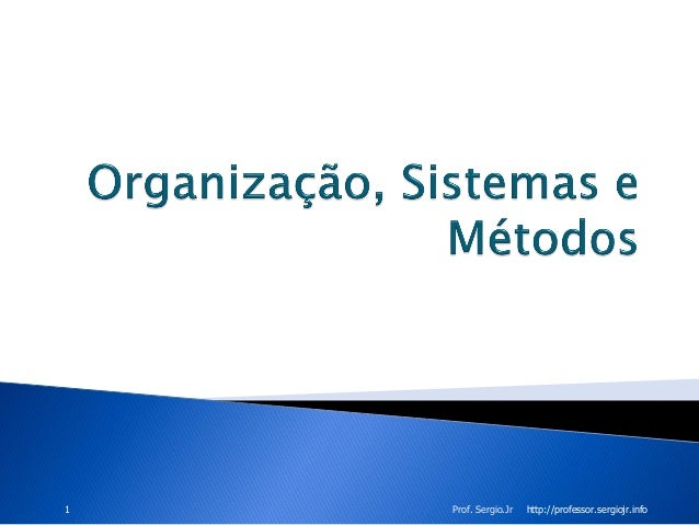 1  Prof. Sergio.Jr  http://professor.sergiojr.info