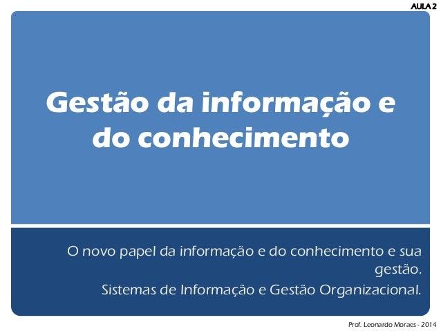 Informação e Conhecimento nas organizações - Gestão
