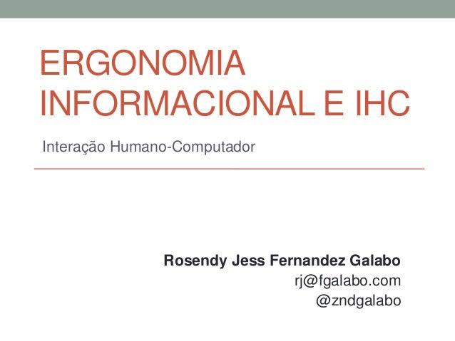 IHC - Abordagem geral, processos ou metodologia