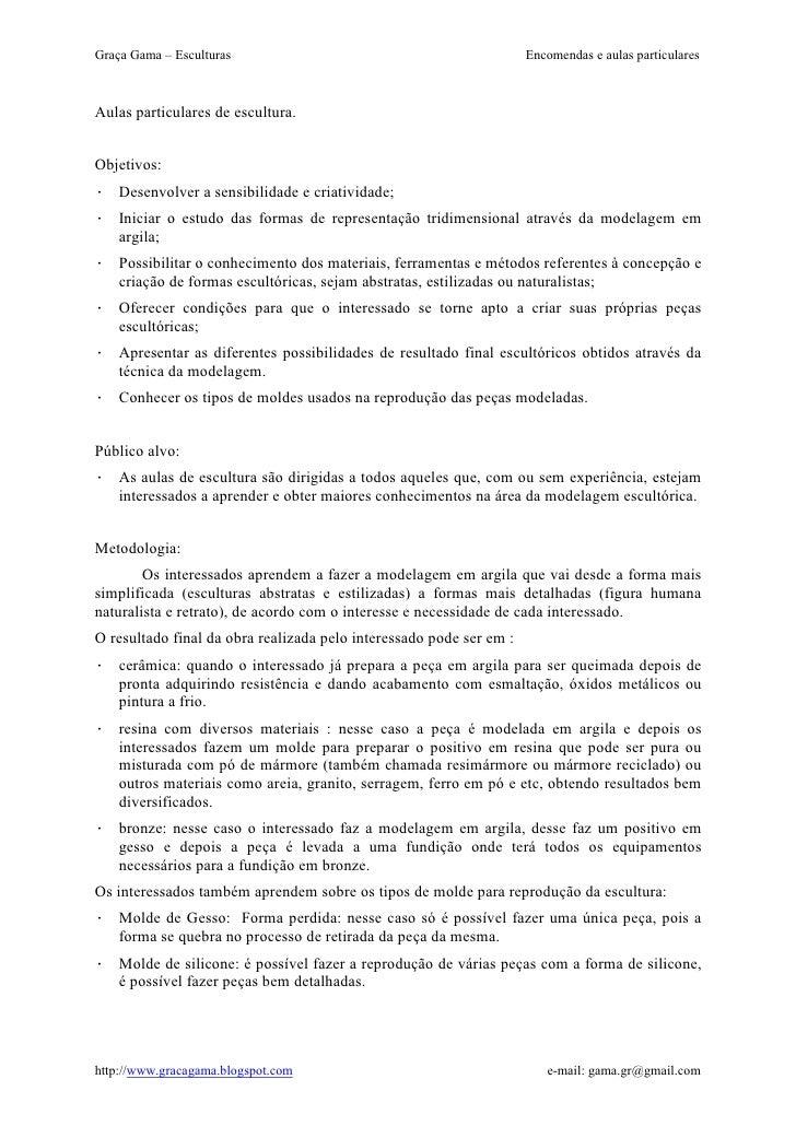 Graça Gama – Esculturas                                              Encomendas e aulas particularesAulas particulares de ...