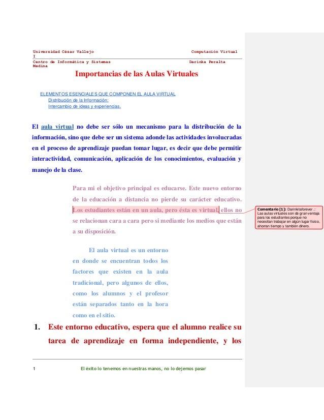 Universidad César Vallejo I Centro de Informática y Sistemas Medina  Computación Virtual Darinka Peralta  Importancias de ...
