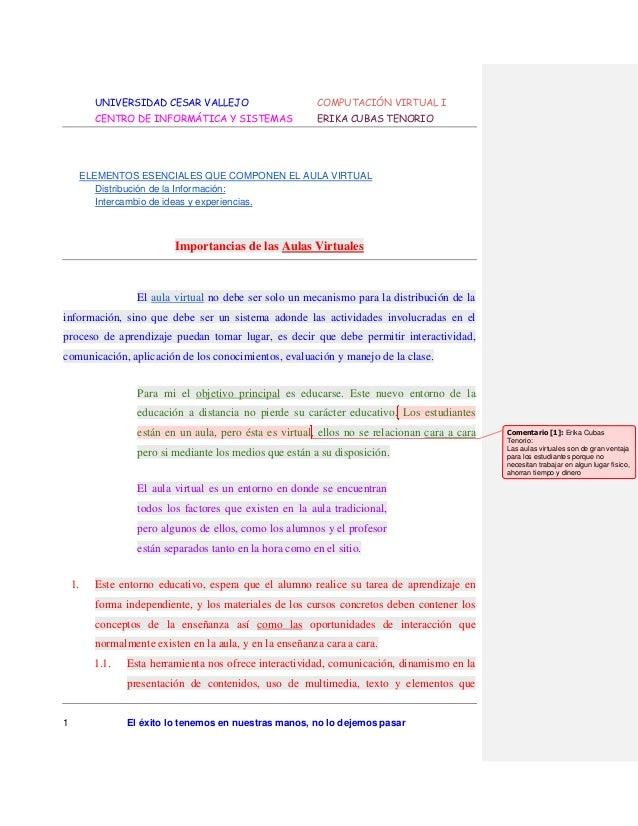 UNIVERSIDAD CESAR VALLEJO  COMPUTACIÓN VIRTUAL I  CENTRO DE INFORMÁTICA Y SISTEMAS  ERIKA CUBAS TENORIO  ELEMENTOS ESENCIA...