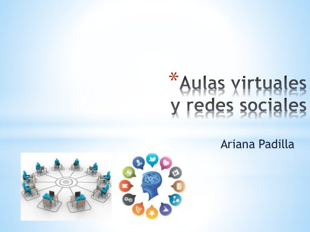 * Ariana Padilla