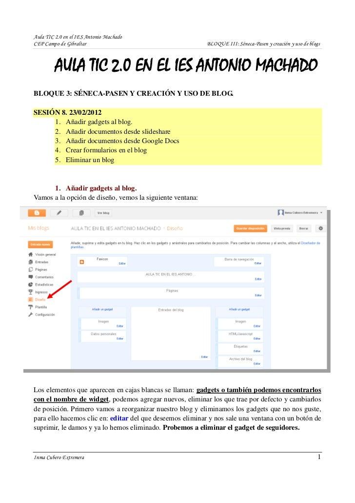 Aula TIC 2.0 en el IES Antonio MachadoCEP Campo de Gibraltar                                     BLOQUE III: Séneca-Pasen ...