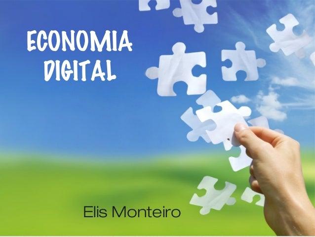 Elis Monteiro ECONOMIA DIGITAL
