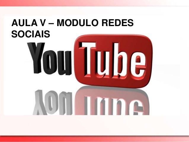 Aula v   youtube