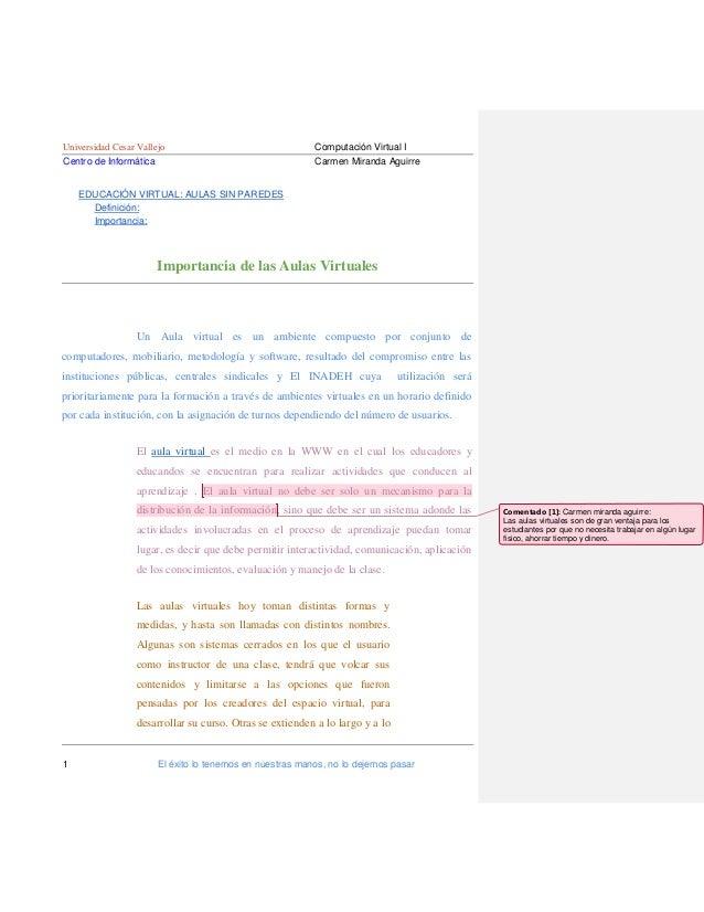 Universidad Cesar Vallejo Centro de Informática  Computación Virtual I Carmen Miranda Aguirre  EDUCACIÓN VIRTUAL: AULAS SI...