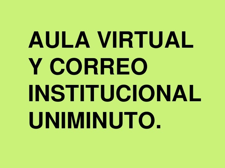 Aula virtual y correo institucional