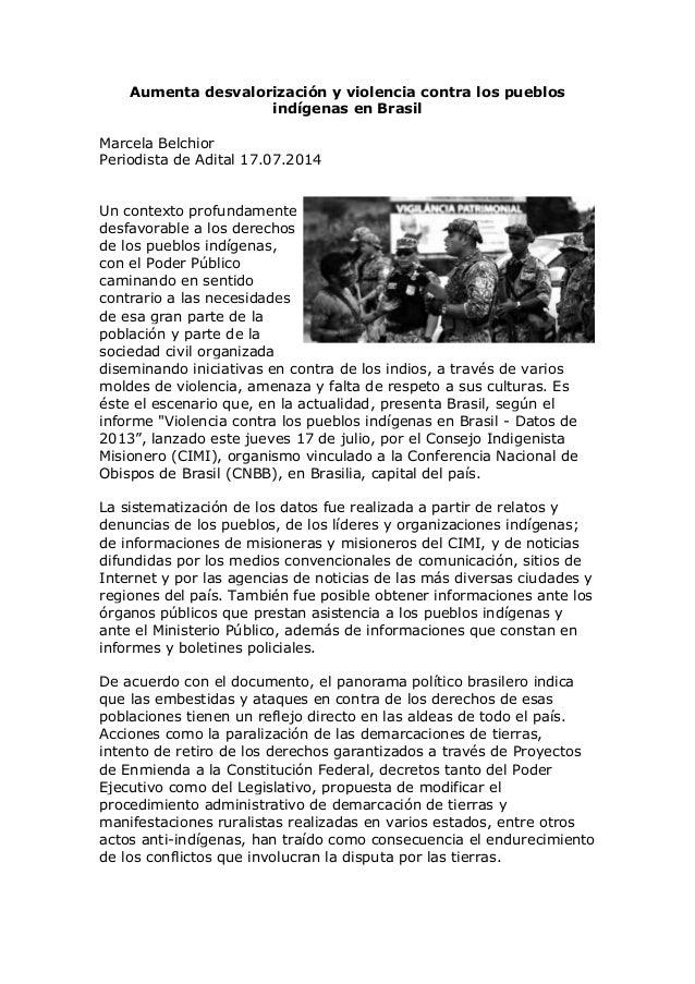 Aumenta desvalorización y violencia contra los pueblos indígenas en Brasil Marcela Belchior Periodista de Adital 17.07.201...