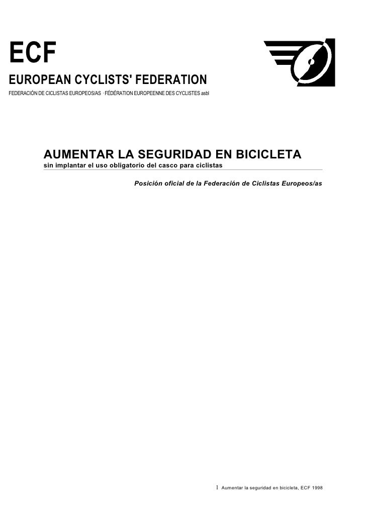 ECF EUROPEAN CYCLISTS' FEDERATION FEDERACIÓN DE CICLISTAS EUROPEOS/AS · FÉDÉRATION EUROPEENNE DES CYCLISTES asbl          ...
