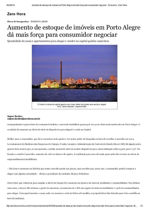 20/2/2014  Aumento de estoque de imóveis em Porto Alegre dá mais força para consumidor negociar - Economia - Zero Hora  Ze...