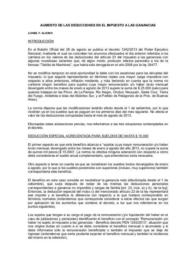 AUMENTO DE LAS DEDUCCIONES EN EL IMPUESTO A LAS GANANCIAS LIONEL F. ALICINO INTRODUCCIÓN En el Boletín Oficial del 28 de a...