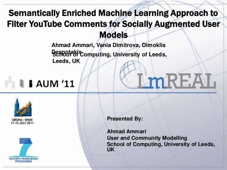 Semantically Enriched Machine Learning Approach toFilter YouTube Comments for Socially Augmented User                     ...