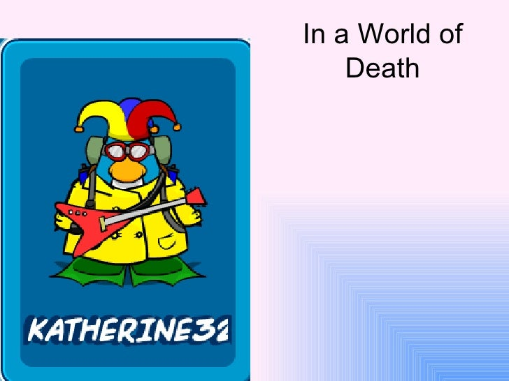 In a World of Death