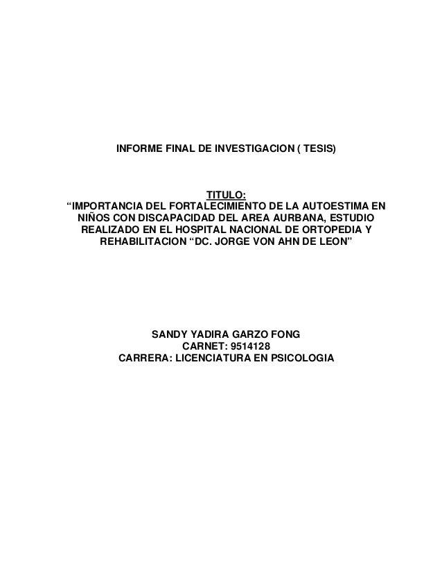 """INFORME FINAL DE INVESTIGACION ( TESIS)TITULO:""""IMPORTANCIA DEL FORTALECIMIENTO DE LA AUTOESTIMA ENNIÑOS CON DISCAPACIDAD D..."""
