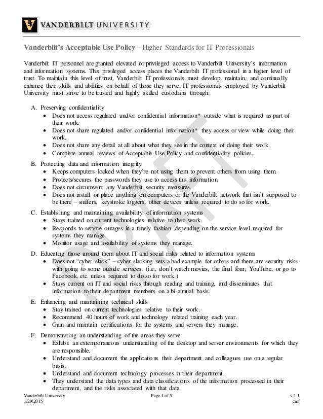 Vanderbilt University Page 1 of 5 v.1.1 1/29/2015 cmf Vanderbilt's Acceptable Use Policy – Higher Standards for IT Profess...