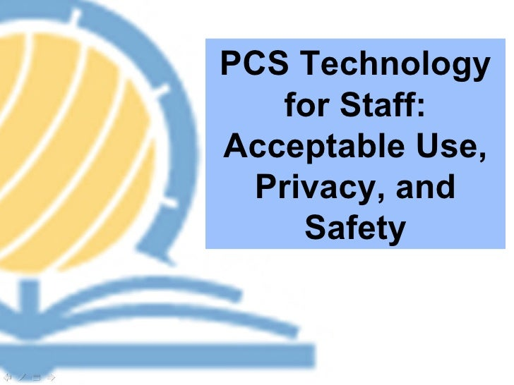 PCS Technology for Staff: Acceptable Use, Privacy, and Safety