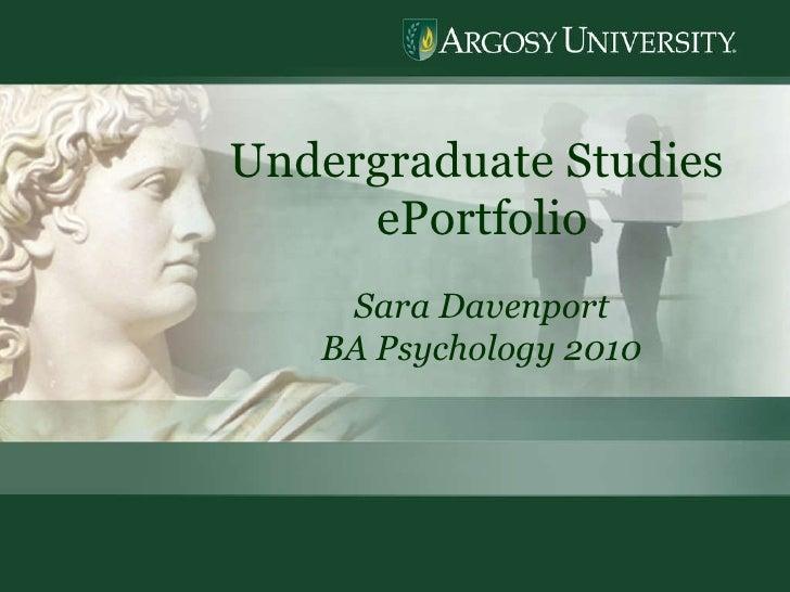 Undergraduate Studies  ePortfolio Sara Davenport BA Psychology 2010