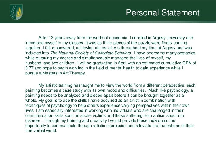 help with my personal statement for college We recommend getting qualified personal statement help from top to write a personal statement for college or your personal mission statement.