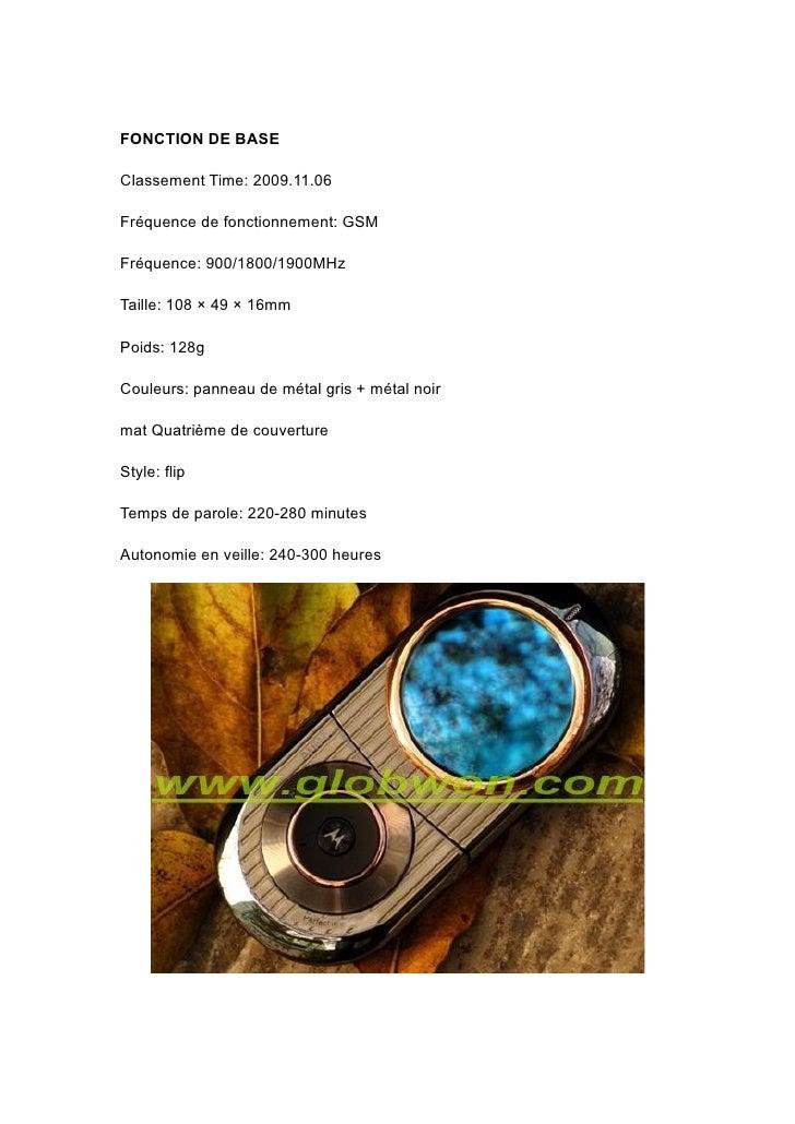 FONCTION DE BASE  Classement Time: 2009.11.06  Fréquence de fonctionnement: GSM  Fréquence: 900/1800/1900MHz  Taille: 108 ...