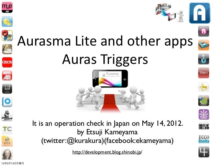 Aurasma Lite and other apps              Auras Triggers              It is an operation check in Japan on May ...