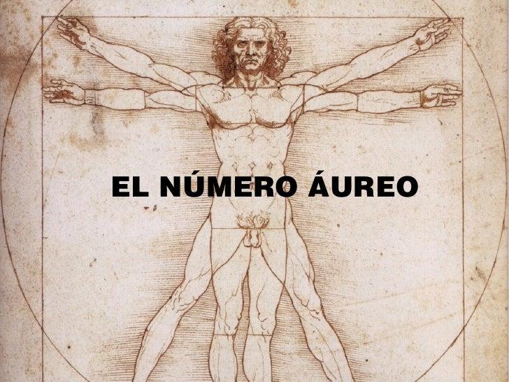 EL NÚMERO ÁUREO