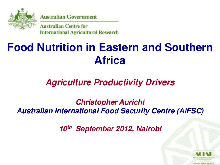 Food Nutrition in Eastern and Southern                 Africa         Agriculture Productivity Drivers                  Ch...
