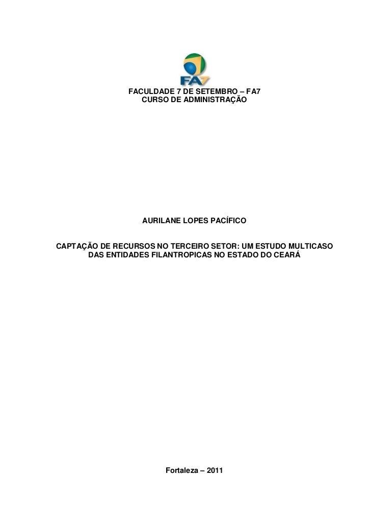 CAPTAÇÃO DE RECURSOS NO TERCEIRO SETOR: UM ESTUDO MULTICASO DAS ENTIDADES FILANTROPICAS NO ESTADO DO CEARÁ
