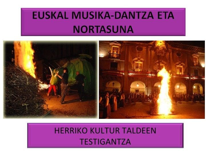 HERRIKO KULTUR TALDEEN TESTIGANTZA