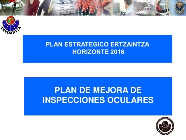 Plan de mejoras de inspecciones oculares