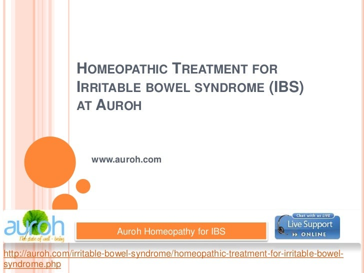Homeopathic Treatment for Irritable bowel syndrome (IBS)at Auroh<br />www.auroh.com<br />Auroh Homeopathy for IBS<br />htt...