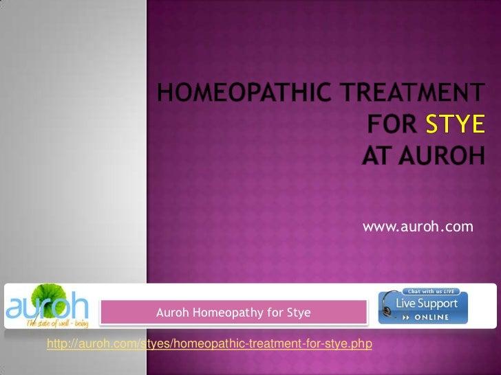 Auroh stye homeopathic treatment