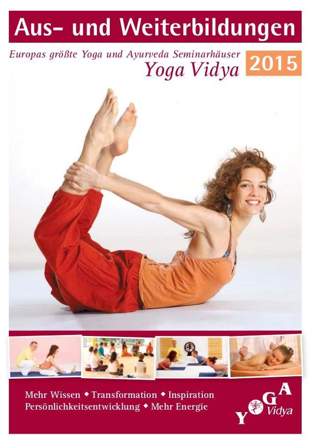 Yoga Vidya Europas größte Yoga und Ayurveda Seminarhäuser Aus- und Weiterbildungen Mehr Wissen  Transformation  Inspirat...