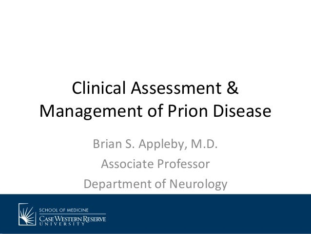 Clinical Assessment & Management of Prion Disease