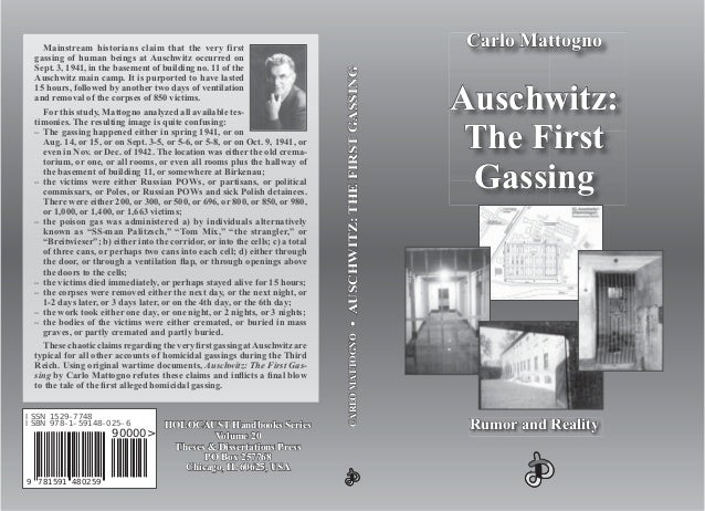 Mainstream historians claim that the very first gassing of human beings at Auschwitz occurred on Sept. 3, 1941, in the bas...