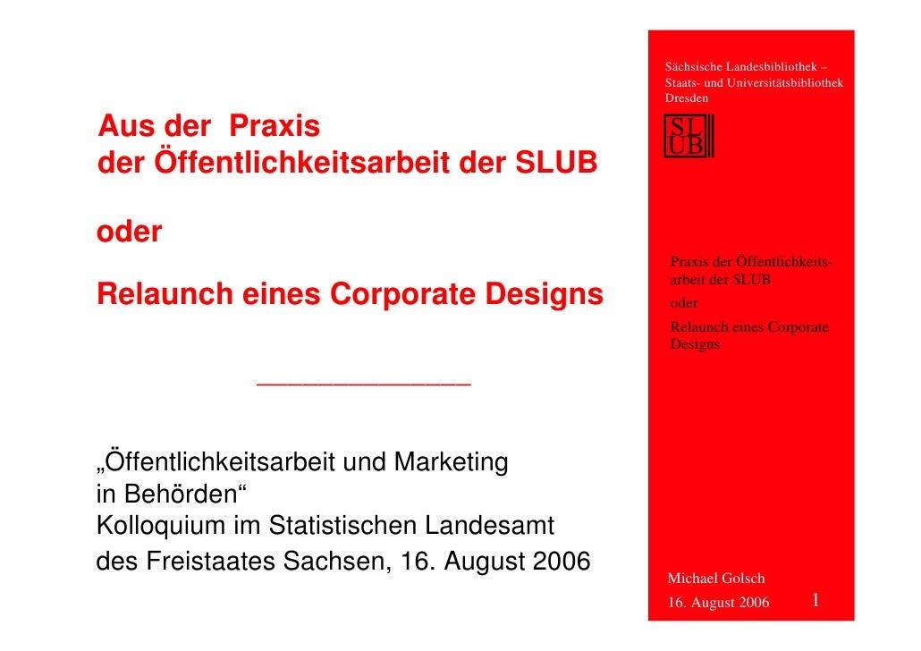 Sächsische Landesbibliothek –                                           Staats- und Universitätsbibliothek                ...