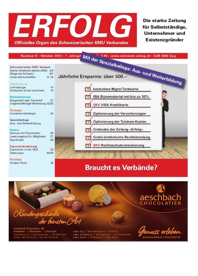 Braucht es Verbände? Die starke Zeitung für Selbstständige, Unternehmer und Existenzgründer Nummer 9 • Oktober 2013 • 7. J...