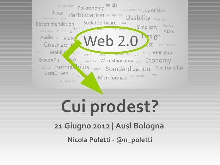 Web 2.0: cui prodest?