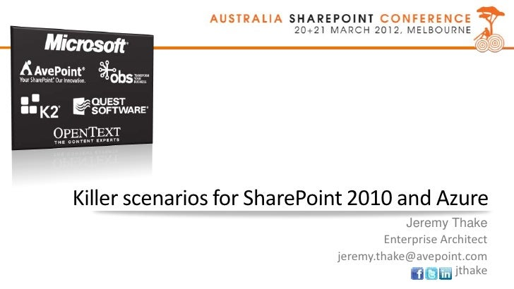 Killer scenarios for SharePoint 2010 and Azure - jeremy thake