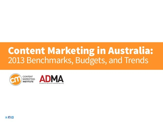 Content Marketing in Australia: 2013 Benchmarks, Budgets, and Trends.
