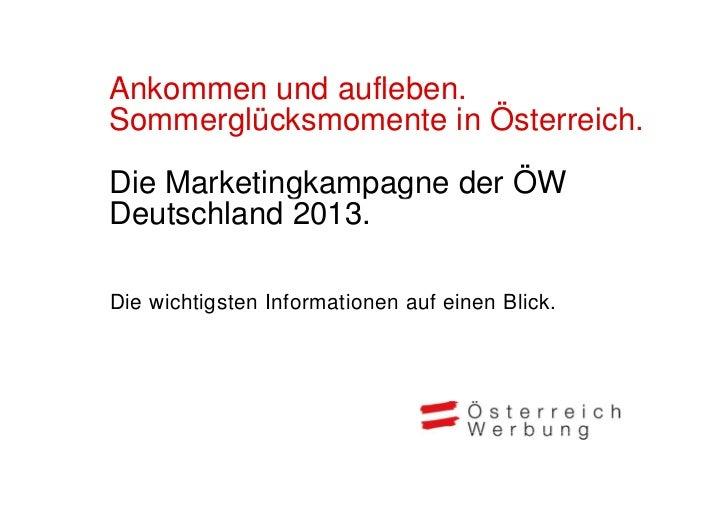 Ankommen und aufleben.A k         d fl bSommerglücksmomente in Österreich.Die Marketingkampagne der ÖW            g     gD...