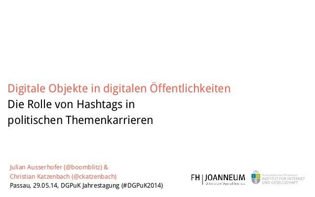 Julian Ausserhofer (@boomblitz) &  Christian Katzenbach (@ckatzenbach) Passau, 29.05.14, DGPuK Jahrestagung (#DGPuK2014)...