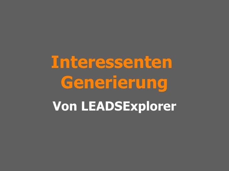 Interessenten  Generierung Von LEADSExplorer