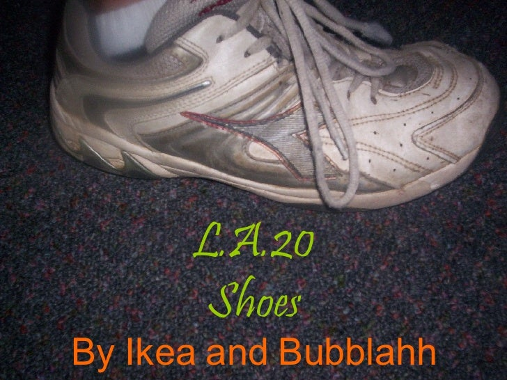 L.A.20 Shoes By Ikea and Bubblahh