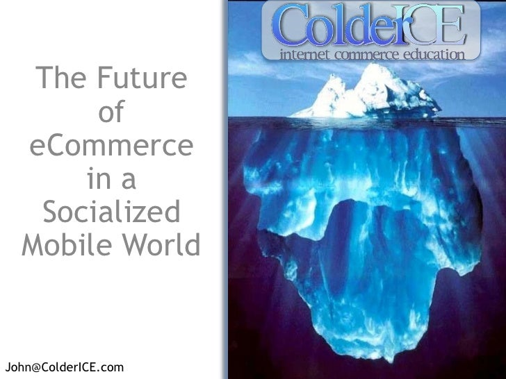 Cash From Clicks<br />The Future of eCommerce in a Socialized Mobile World<br />