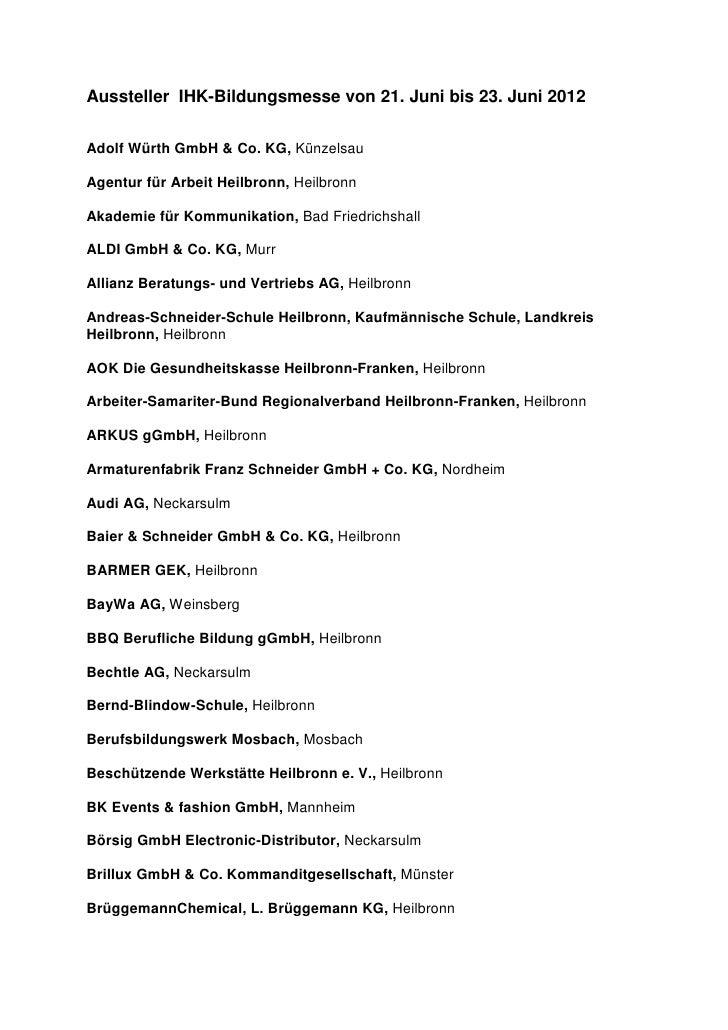 Aussteller IHK-Bildungsmesse von 21. Juni bis 23. Juni 2012Adolf Würth GmbH & Co. KG, KünzelsauAgentur für Arbeit Heilbron...
