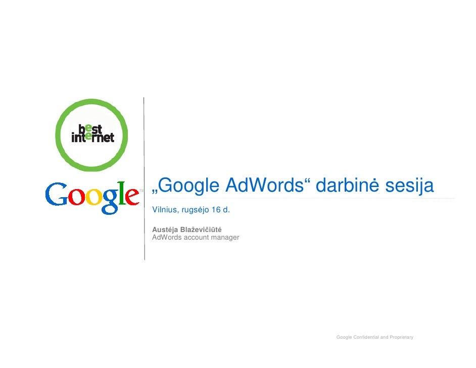 """Google AdWords"" darbin sesija Vilnius, rugs jo 16 d.  Aust ja Blaževičiūt AdWords account manager                        ..."