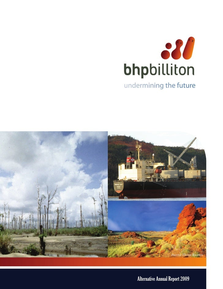 BHP Biliton - Undermining the Future