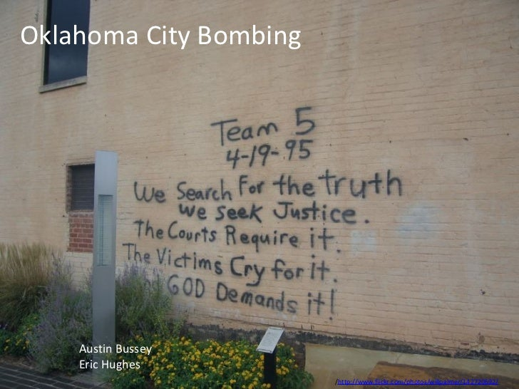 Oklahoma City Bombing Austin Bussey Eric Hughes / http://www.flickr.com/photos/willpalmer/142720692/